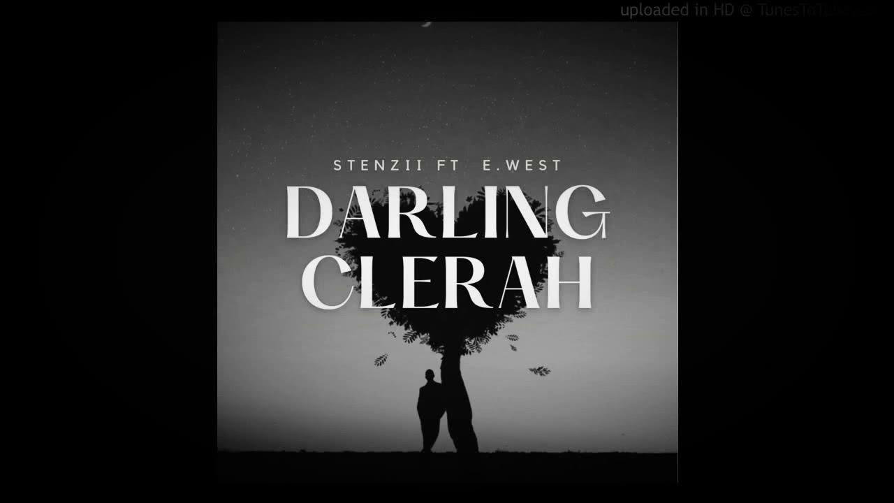 Download Darling Clerah[Stenzii X E.west]@AELAN☆TONEz 2k20 playlizt.com.