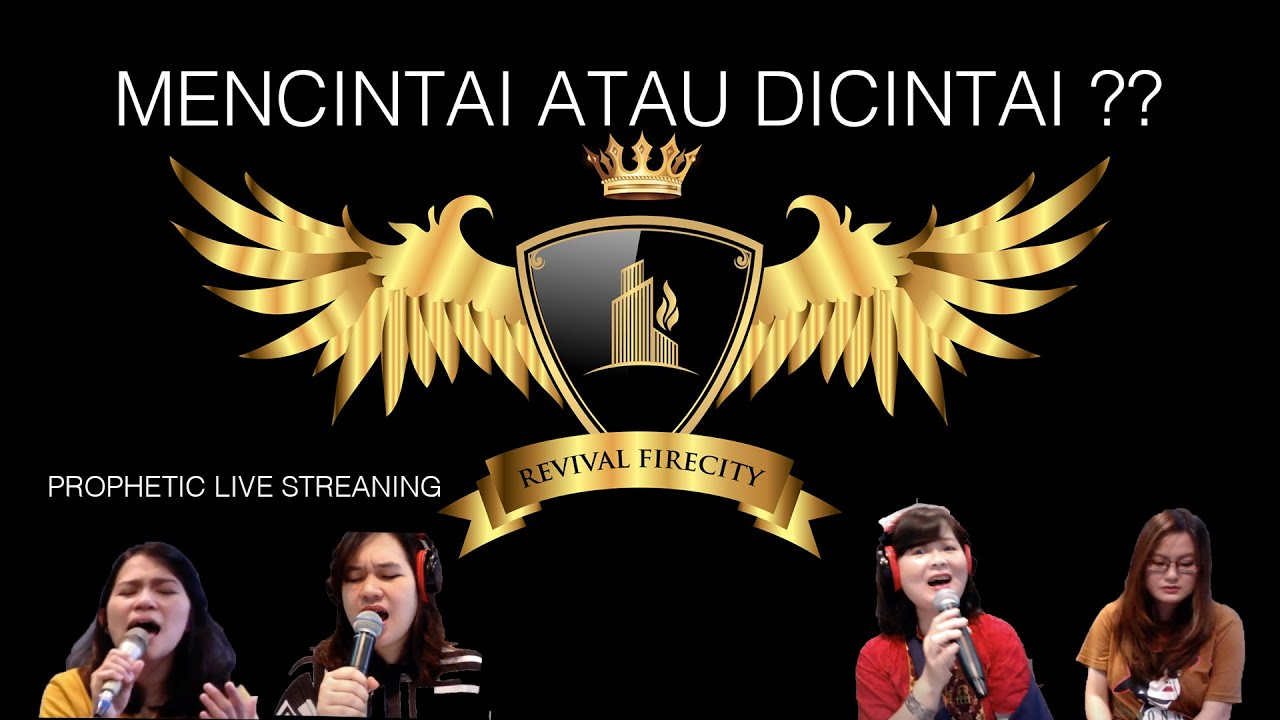 PROPHETIC LIVE STREAMING| MENCINTAI ATAU DICINTAI ?? | THE JOURNEY OF GOD'S WARRIOR