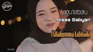 Lirik dan lagu Nissa sabyan (Allahumma Labbaik)