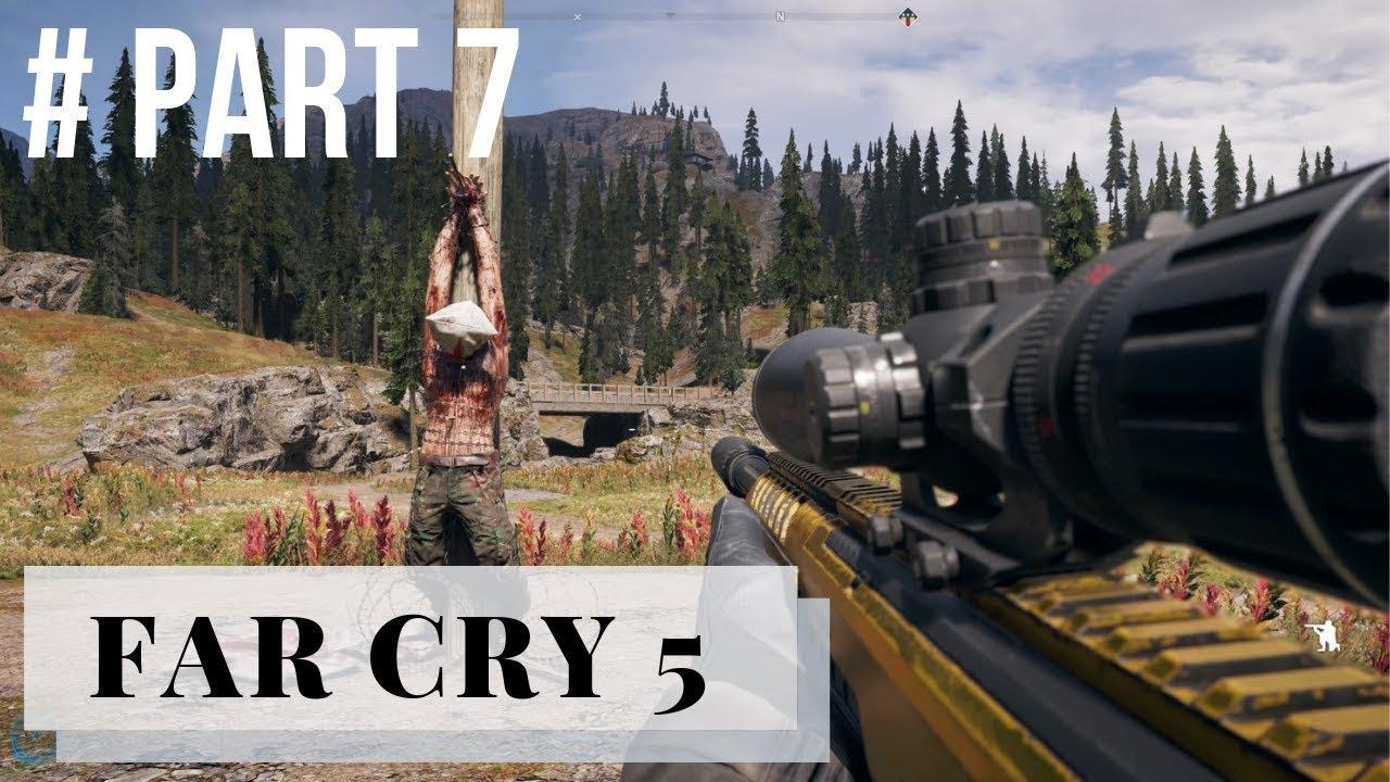 Part 7 | Far Cry 5 Gameplay Walkthrough - YouTube