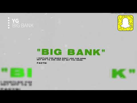 YG – Big Bank (Clean) ft. 2 Chainz, Big Sean, Nicki Minaj