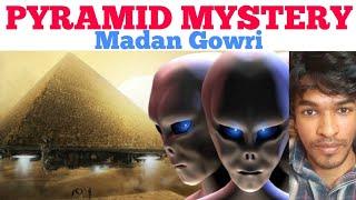 Pyramid Mystery | Tamil | Madan Gowri | MG