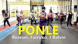 PONLE - Rvssian, Farruko, J Balvin | Zumba®️ | Coreografia | Cia Art Dance