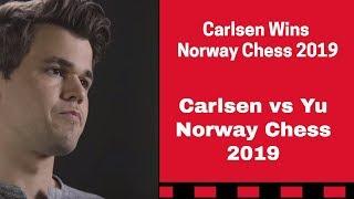 Carlsen Wins 2019 Norway Chess | Magnus Carlsen vs Yu Yangyi Norway Chess 2019