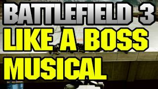 Battlefield 3 machinima - Battlefield 3 Like a Boss Parody song