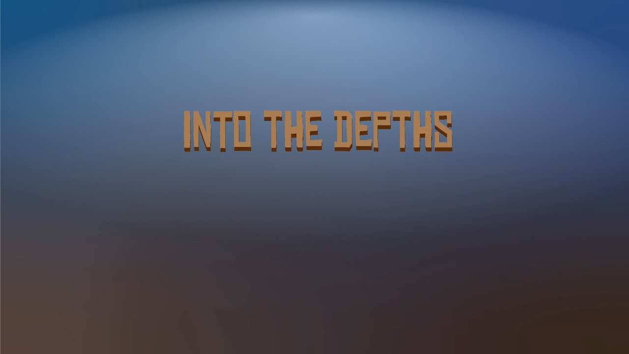 Into the Depths: Father's Day