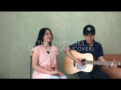 The Overtunes - Cinta Adalah (Cover by Alma & Edo)