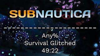 Subnautica Any% Speedrun - 49:22 [World Record] - Survival, No Time Capsules