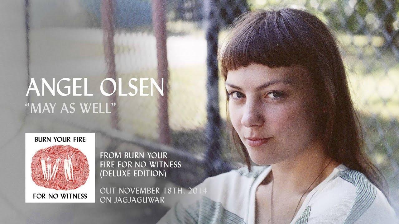 angel-olsen-may-as-well-official-audio-jagjaguwar