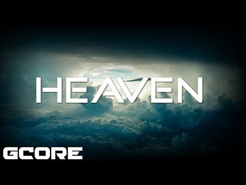 GCORE - Heaven [No Copyright Music]