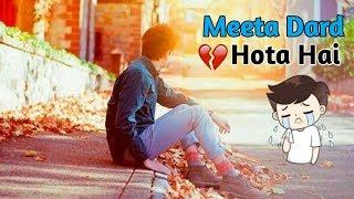 pata nahi tha pyar me itna meeta dard hota hai WhatsApp Status Video