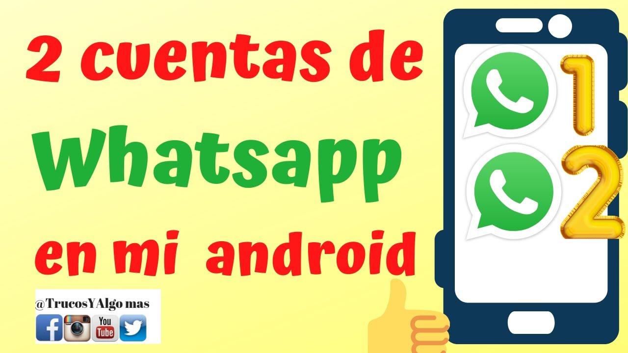 Como tener doble whatsapp(2020)Como tener 2 WHATSAPP en android/dual whatsapp/instalar dos whatsapp