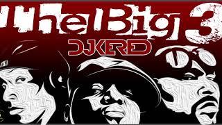 Dj Kered Big Pun Big L - Notorious BIG The Big 3 Mix.mp3