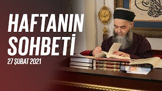 Cübbeli Ahmet Hocaefendi Ile Haftanın Sohbeti 27 Şubat 2021