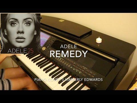 Adele- Remedy (Piano Cover || Kimberly Edwards)