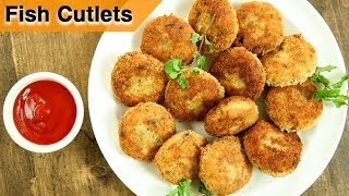 How To Make Fish Cutlets  Fish Cutlets Restaurant Style Recipe  Fish Recipes  Varun Inamdar