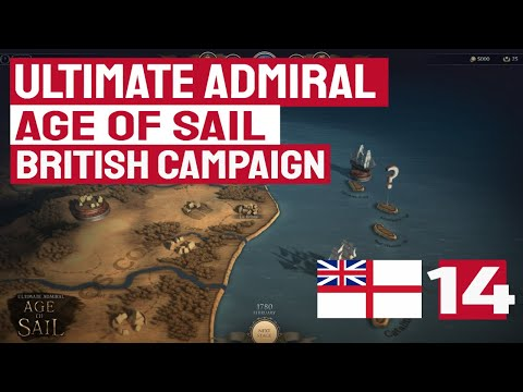 I CAPTURED A THIRD RATE WITH 68 GUNS! - BRITISH CAMPAIGN 14 - Ultimate Admiral: Age of Sail