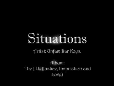 """Situations"" Unfamiliar Keys featuring Gsimone"