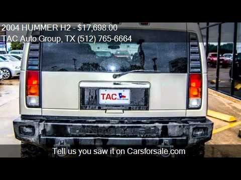 2004 HUMMER H2 Lux Series 4WD 4dr SUV for sale in Austin ...