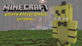 Minecraft Tutorial: Golden Freddy (Five Nights At Freddys) Statue