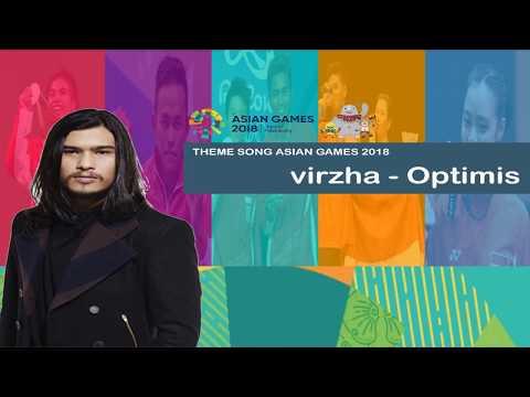 Theme Song Asian Games 2018 / Virzha - Optimis