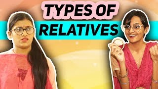 Types Of Relatives | SAMREEN ALI Ft. DiviSaysWhat