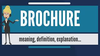 What is BROCHURE? What does BROCHURE mean? BROCHURE meaning, definition & explanation