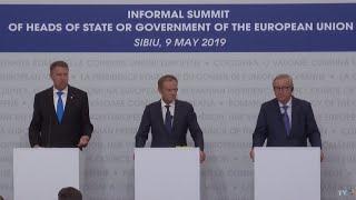 Summit-ul de la Sibiu: Conferinţă de presă Klaus Iohannis, Donald Tusk şi Jean-Claude Juncker