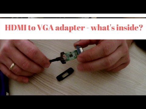 HDMI to VGA adapter what's inside?