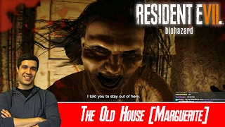 The Old House [Marguerite] - Resident Evil 7 [Normal] [#05]