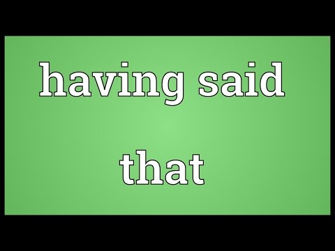 Having said that Meaning