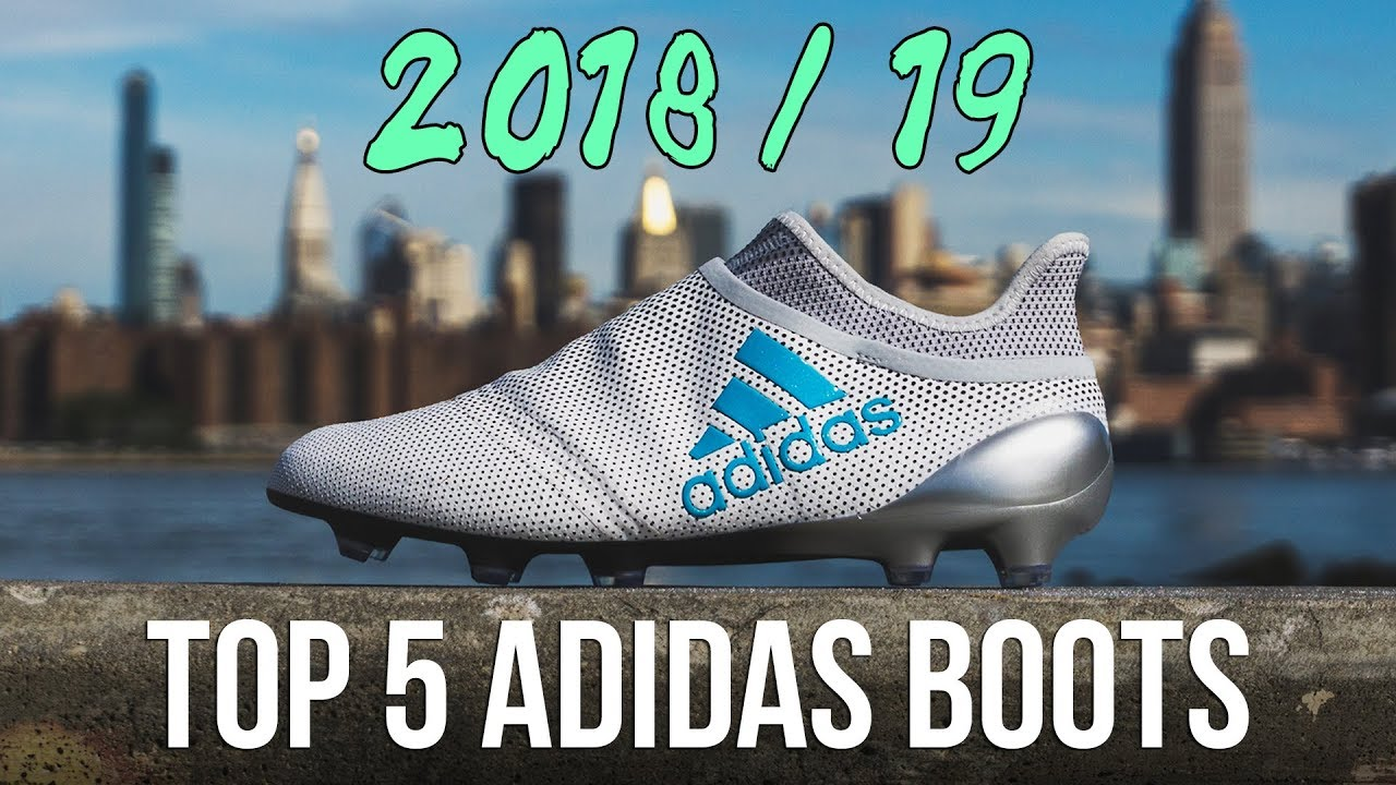 Best Adidas Soccer Cleats 2019 Top 5 adidas FOOTBALL BOOTS | 2018 2019   YouTube