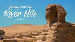 Travel Egypt in august - Flowing down the River Nile