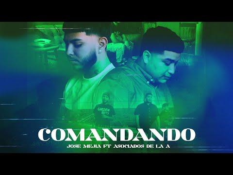 Download Comandando - Jose Mejia FT Asociados De La A