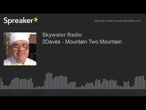 2Daves - Mountain Two Mountain