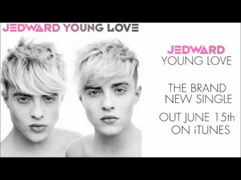Jedward - Young Love (OFFICIAL SINGLE) AUDIO