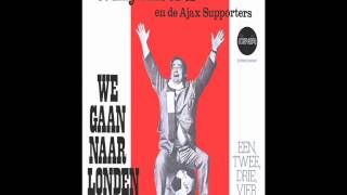 "Willy Alberti en de Ajax Supporters -  We Gaan Naar Londen (""We Gaan Naar Londen"" 1971)"