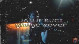 Download JANJI SUCI YOVIE AND NUNO| GHEGE COVER
