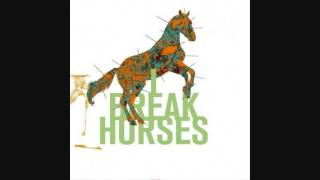 I Break Horses - Pulse