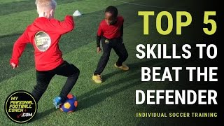 Top 5 Soccer Skills To Beat The Defender