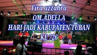 #Tuban FIRA AZAHRA | JILBAB PUTIH |OM.ADELLA LIVE ALUN-ALUN TUBAN 26 November 2019