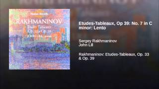 Etudes-Tableaux, Op 39: No. 7 in C minor: Lento