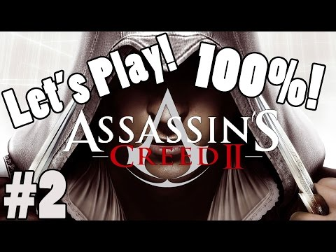 Let's Play: Assassin's Creed 2: Part 2: Douchio! (100%)