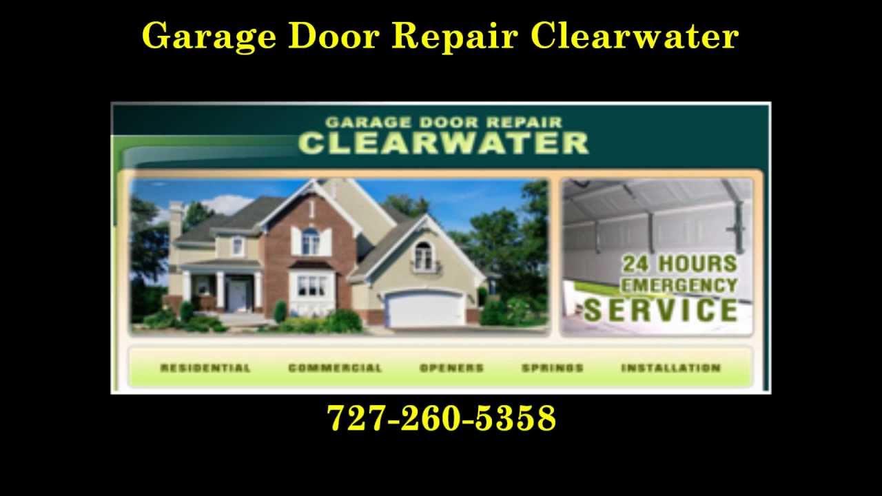 Garage Door Repair Clearwater 727 260 5358 20 Off Youtube