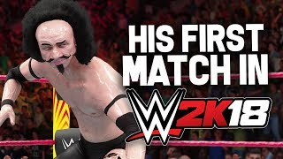 Mr. Steal Yo Girl's FIRST WRESTLING MATCH!! (WWE 2K18)