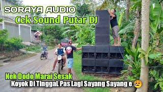 Download Cek Sound Putar DJ Soraya Audio Glerr    Edisi Manasi Alat Sound system