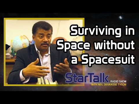 Video image: Neil deGrasse Tyson on Surviving in Space without a Spacesuit