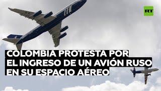 Colombia protesta por el ingreso de un avión ruso en su espacio aéreo