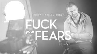 Fuck Your Fears – Boken