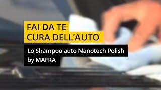 NanoTechnology - Lo Shampoo Auto Nanotech diventa Polish